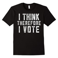 Official Word Art etc I Think Therefore I Vote T Shirt