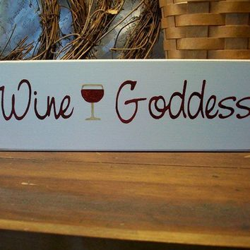 Wine Goddess Sign Painted Wood for Her by CountryWorkshop on Etsy