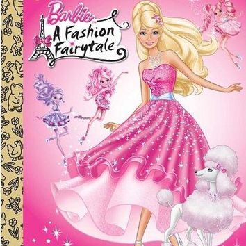 Barbie: A Fashion Fairytale (Little Golden Books)