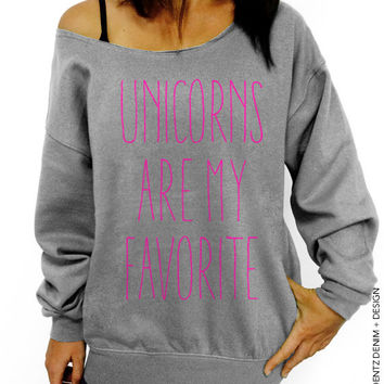 Unicorns are my Favorite - Gray with Pink Slouchy Oversized Sweatshirt