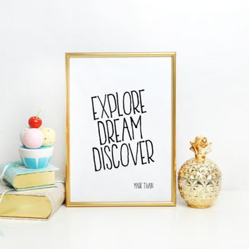 Inspirational art print, Mark Twain quote print, Typographic print, Mark Twain Poster, Typography Explore Dream Discover Quote ART PRINT