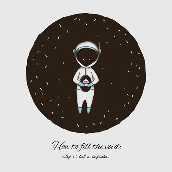 How to Fill the Void Art Print by MidnightCoffee