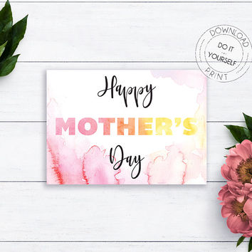 Mothers Day Printable Cards, For Mom, Cards For Mum, Mothers Day Unique Watercolor Printable, Happy Mothers Day, Gift for Mum, Mother Card