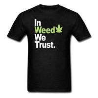 In Weed We Trust  - Men's CannaTee - Support Legalization