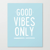 Good Vibes Only - Art Print - Home Decor - Wall Art - Playroom Sign- Playroom Decor - Kitchen Art
