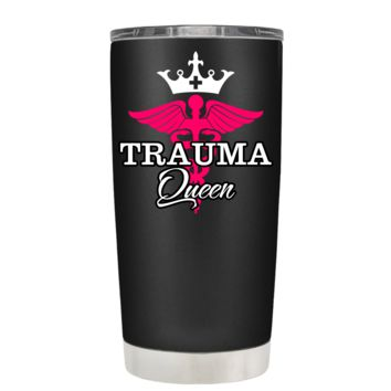 Trauma Queen Caduceus Nurse on Black 20 oz Tumbler Cup
