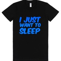 I just want to sleep-Female Black T-Shirt