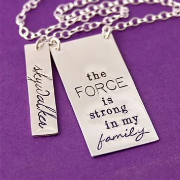 The Force is Strong in My Family Necklace - Spiffing Jewelry