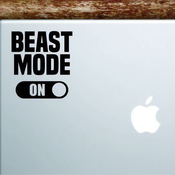 Beast Mode On Laptop Decal Sticker Vinyl Art Quote Macbook Apple Decor Car Window Truck Gym Lift Fitness Health