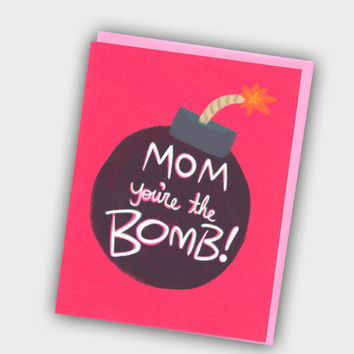Funny Mother's Day Card - Mom You're The Bomb - Card For Mom - Mom Birthday Card - Mothers Day - Moms Day Card - Funny Birthday Card