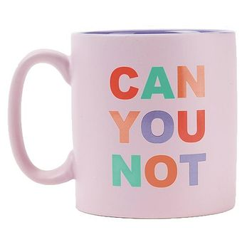 Can You Not Matte Stoneware Coffee Mug in Blush Pink with Colorful Lettering