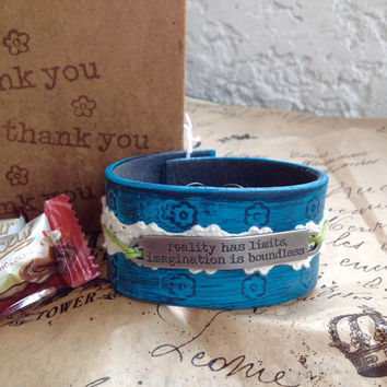 Inspirational Turquoise Flower Leather Cuff 'Imagination is Boundless' embossed, painted, lace, metal stamped, adjustable, upcycled