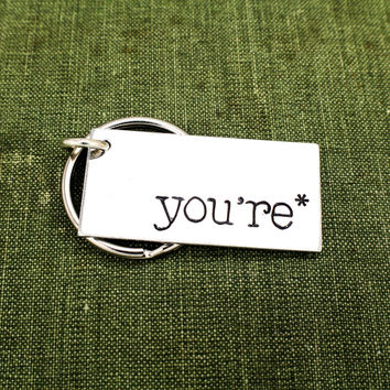 You're* Grammar Joke Gift - Grammer Nerd - Teacher Gift - Aluminum Key Chain