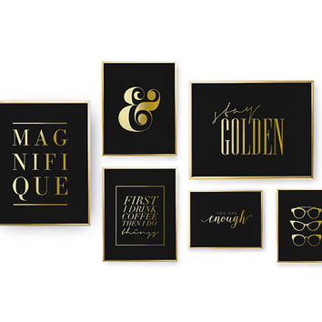 SET of 6 Prints, Magnifique Print, Glasses Poster, Real Gold Foil Print, Ampersand, Typography Art, Stay Golden Print, Inspirational Set
