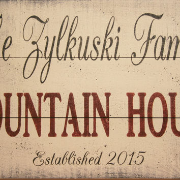Mountain House Sign Welcome Sign Pallet Sign Wedding Gift Housewarming Gift Custom Name Sign Personalized Sign Vintage Look Rustic Handmade