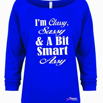 I'm Classy Sassy and a bit Smart Assy Country Shirt, Funny Workout Shirt