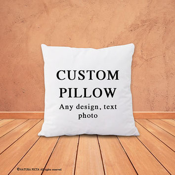 Custom pillow-custom pillow cover-custom quote pillow case-custom photo pillow cover-nursery decor-pet photo pillow-by NATURA PICTA-NPCP041
