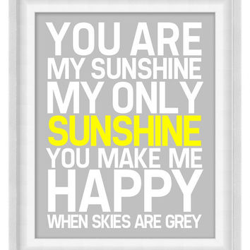 Printable Poster - You Are My Sunshine - Vertical 8x10 - Digital Wall Art