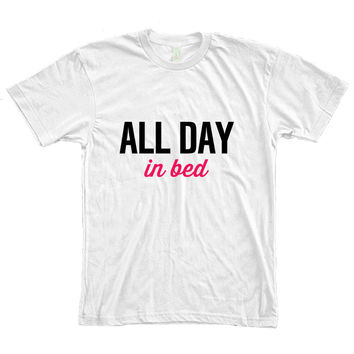 All Day in Bed Women's White T-Shirt
