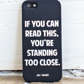 Too Close - iPhone 5 Case - Jac Vanek