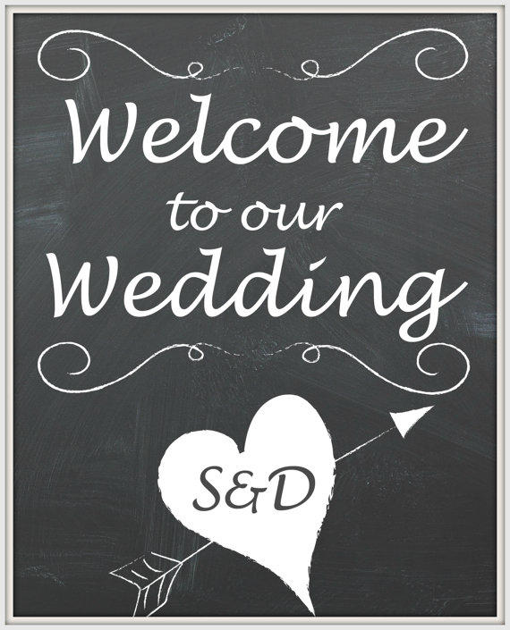 Welcome To Our Wedding Sign For Your From