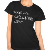 Take Me Somewhere Sunny Tee