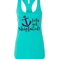 Lets get Shipfaced Tshirt or tanktop - cruise holiday, girls trip, family vacation, booze cruise, spring break