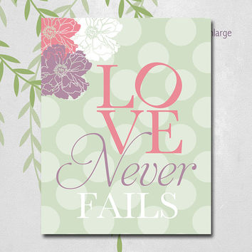 Inspiration quote - marriage quote - love never fails - 1 Corinthians - wedding scripture art - wall art - home decor wedding gift (3917)