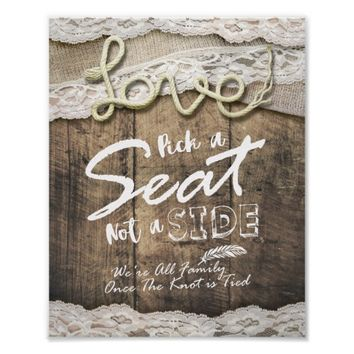 Rustic Love Rope Pick A Seat Not A Side Wedding Poster
