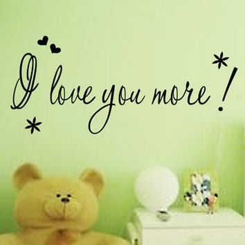 """""""I Love You More"""" PVC Removable Wall Sticker Decor bedroom living rooms SM6"""