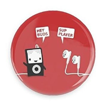 Funny Magnet; Music Hey Buds, Sup Player 1.5 Inch Refrigerator Magnet Inch Magnet