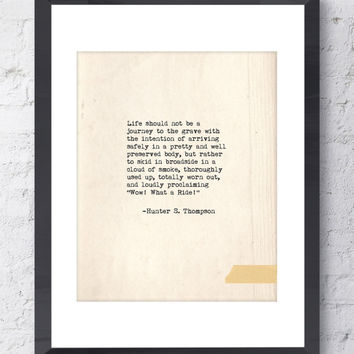"Hunter S. Thompson Quote. Inspirational Print. Typographic Print. Typewriter Series no.4. ...""Wow! What A Ride!""... Modern Wall Art."