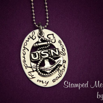 Anchored by My Sailor's Love - Hand Stamped Navy Wife or Girlfriend Stainless Steel Necklace - Anchor Charm - Military Jewelry - Deployment