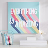 Everything is Amazing Wall Art