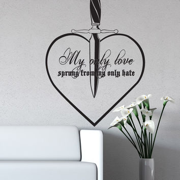 Vinyl Wall Decal Sticker My Only Love Quote #5380