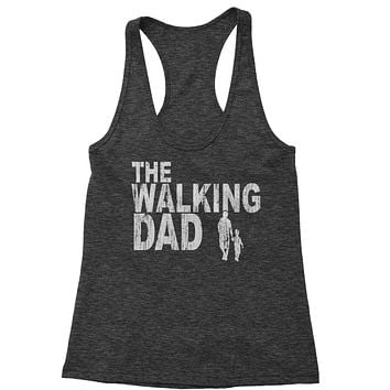 The Walking Dad Father's Day  Racerback Tank Top for Women