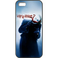 "The Dark Knight - Joker ""Why So Serious?"" Case Cover For IPHONE 5c"