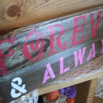 Rustic Wedding Sign-Forever and Always-Rustic Wedding Decoration-Rustic Home Decor-Handmade Sign-Barn Board Sign-Hand painted Sign