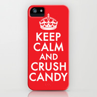 Keep Calm And Crush Candy iPhone & iPod Case by LookHUMAN