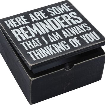Here Are Some Reminders That I Am Always Thinking Of You Wooden Hinged Box