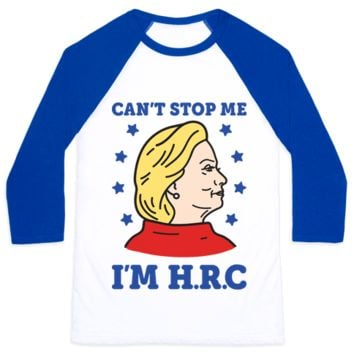 CAN'T STOP ME I'M HRC BASEBALL SHIRT