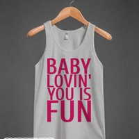 Baby Lovin' You is Fun-Unisex Silver Tank