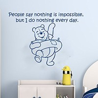 Wall Decals Quotes Vinyl Sticker Decal Quote Winnie the Pooh People say nothing is impossible, but I do nothing every day Nursery Baby Room Kids Boys Girls Home Decor Bedroom Art Design Interior NS865