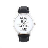 Now Is a Good Time PU Leather Unisex Watch