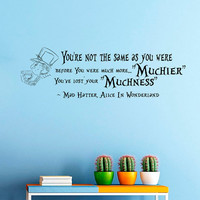 Wall Decals Alice in Wonderland Quote Decal Mad Hatter Muchier Sayings Sticker Vinyl Decals Wall Decor Murals Z311