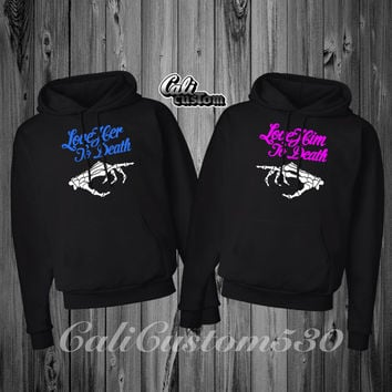 "2 Matching ""Love Him/Her To Death"" Black Hoodies"