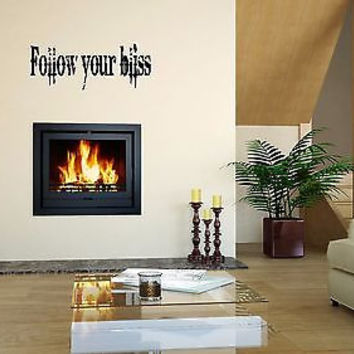 Follow Your Bliss quote wall sticker quote decal wall art decor 5465