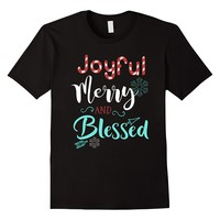 Joyful Merry and Blessed Shirt Gift For Christmas