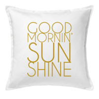GOOD MORNIN SUNSHINE THROW PILLOW