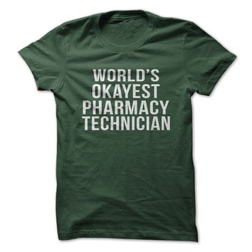World's Okayest Pharmacy Technician